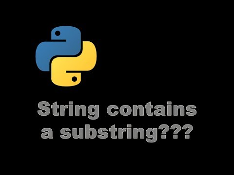 How To check if string contains a substring - Python