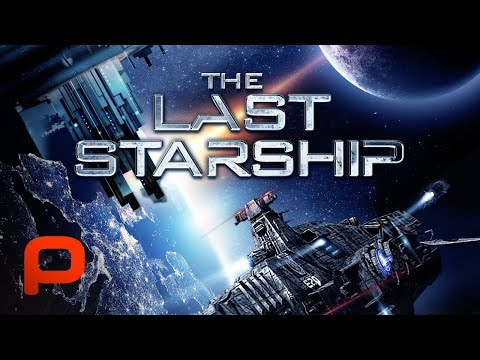 The Last Starship (Free Full Movie) Sci Fi