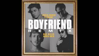 Justin Bieber - Boyfriend Ft. 2 Chainz, Mac Miller & Asher Roth *Remix*