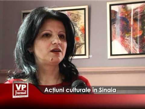 Acţiuni culturale în Sinaia