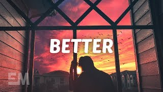 Parachute - Better (Lyrics) - YouTube