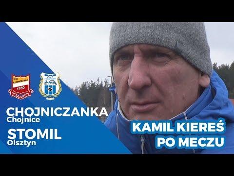Kamil Kiereś po meczu Chojniczanka Chojnice - Stomil Olsztyn