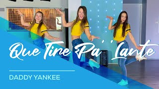 Daddy Yankee   Que Tire Pa' 'Lante'  Easy Fitness Dance Video   Choreography   Coreo