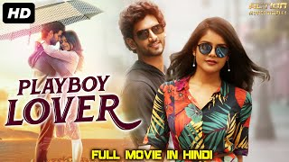 PLAYBOY LOVER - South Indian Movies Dubbed In Hindi Full Movie | Hindi Dubbed Action Romantic Movies