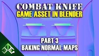 Blender Tutorial - Creating A Combat Knife Game Asset - Part 3 - Baking Normal Maps