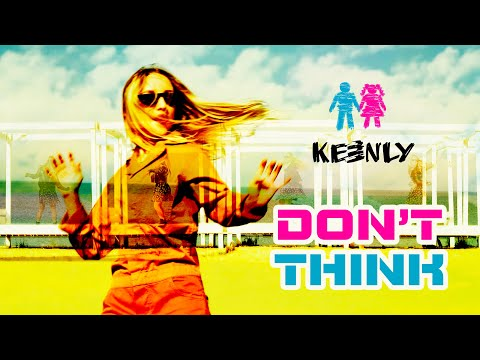 Keenly - Don't think