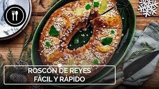ROSCÓN DE REYES de un solo levado, la receta más FÁCIL y RÁPIDA