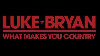 Gambar cover Luke Bryan - What Makes You Country (Lyrics)