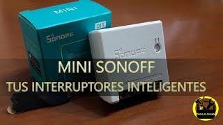INSTALAR Mini SONOFF tus INTERRUPTORES inteligentes DOMOTICA Smart Home