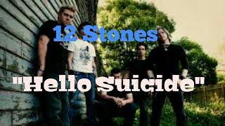 12 Stones - Hello Suicide [Lyric Video]