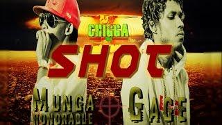 Munga Ft. Gage - Shot