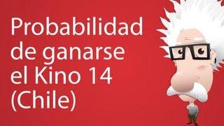Probabilidad de ganarse el Kino 14 (Chile)