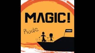 MAGIC! Rude 1 Hour (Lyrics In Description)