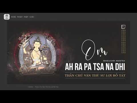 Thần chú khai mở trí tuệ - Văn Thù Sư Lợi Bồ Tát (Manjushri mantra) / NTPG