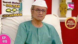 Taarak Mehta Ka Ooltah Chashmah - Full Episode 915 - 22nd January, 2018