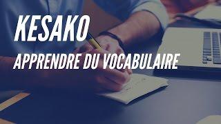 Kesako - Apprendre Du Vocabulaire Facilement