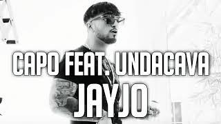 Capo Ft. Undacava   Jayjo (LeakOfficial Audio)