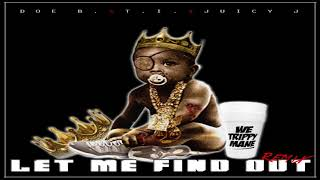 Doe B - Let Me Find Out Remix Bass Boosted