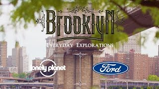 Ford Everyday Explorations: Discover Brooklyn's coolest new hangout