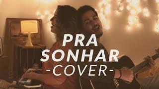 Dois é Par | Pra Sonhar COVER (Marcelo Jeneci)