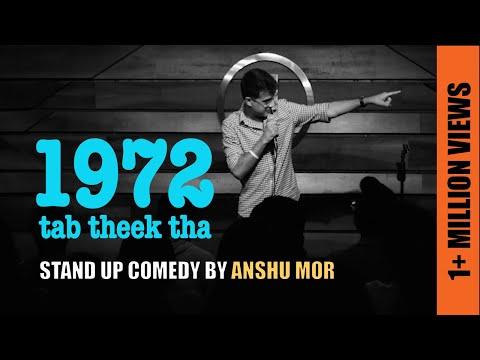 1972 - tab theek tha | Stand up comedy by Anshu Mor