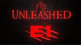 Feed the Beast: Unleashed - Episode 1 - Welcome to FTB!
