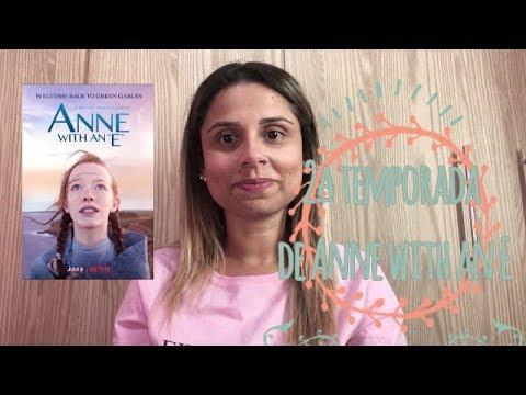 Segunda Temporada de Anne With an E