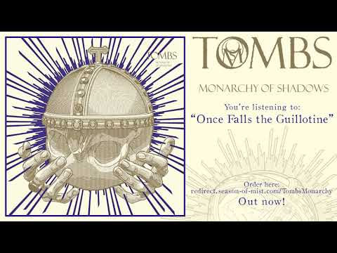"""TOMBS - """"Once Falls the Guillotine"""" (Official Track)"""
