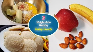 Baby Food || 3 Weight Gain & Healthy Baby Food Recipes For 12+ Months Children