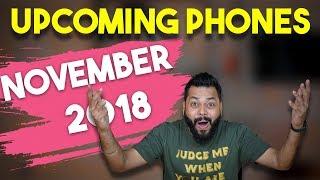 TOP 10 UPCOMING MOBILE PHONES IN INDIA - NOVEMBER 2018 ⚡⚡⚡