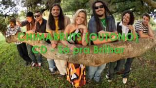(OUTONO) CHIMARRUTS   CD - Só Pra Brilhar