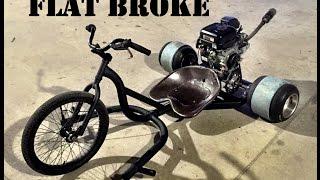 """FLAT BROKE"" a junk yard drift trike"