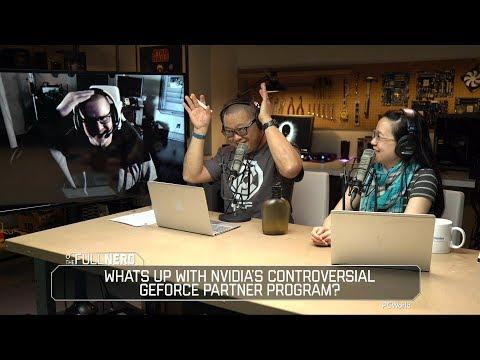 Kyle Bennett from HardOCP: What's up with Nvidia's Geforce Partner Program? | The Full Nerd Ep 43