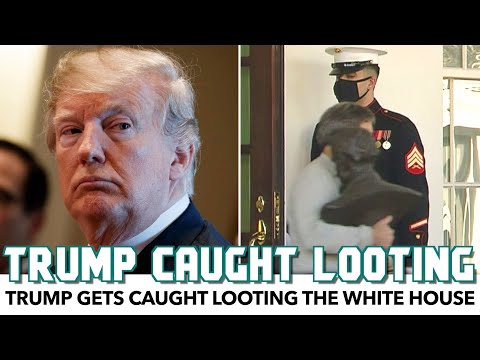 Trump Gets Caught Looting The White House