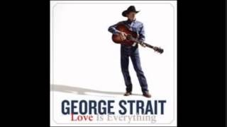 George Strait - When Love Comes Around Again