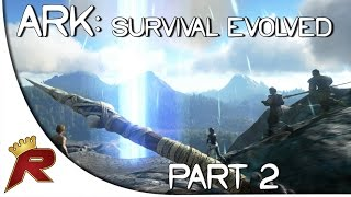 """Ark: Survival Evolved Gameplay - Part 2: """"The Rifts!"""" (Early Access)"""
