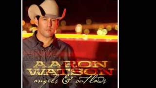 I've Always Loved You - Aaron Watson