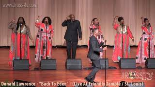 "James Ross @ Donald Lawrence - ""Back II Eden - www.Jross-tv.com (St. Louis)"