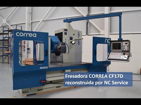 Fresadora CORREA CF17D reconstruida por Nicolás Correa Service