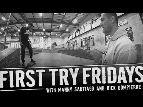 Manny Santiago - First Try Friday