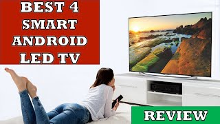 Best 4 Smart Android LED TV in India 2020 - Review