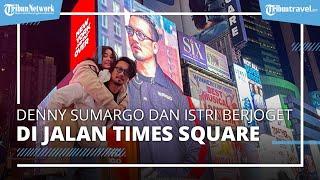 Aksi Kocak Denny Sumargo dan Istri Joget Bareng di Jalan Times Square, Sebut Istrinya Bikin Malu