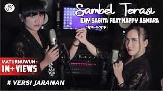 Download lagu Eny Sagita Feat Happy Asmara Sambel Terasi Mp3
