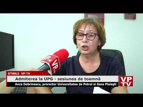 Admiterea la UPG – sesiunea de toamnă