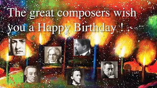 Happy Birthday Songs: Arrangements By Werner Elmker Inspired By Great Composers [HQ]