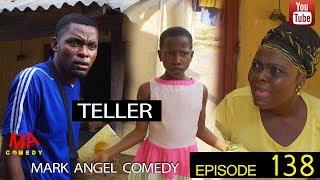 TELLER (Mark Angel Comedy) (Episode 138)