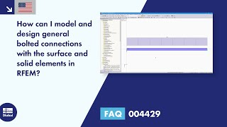 FAQ 004429 | How can I model and design general bolted connections with the surface and solid elements in RFEM?