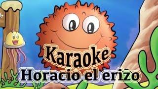 Karaoke Horacio el erizo