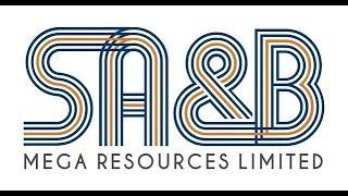 SA&B Mega Resources Limited - Video - 1