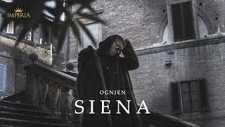 Ognjen   Siena (Official Video 4k)